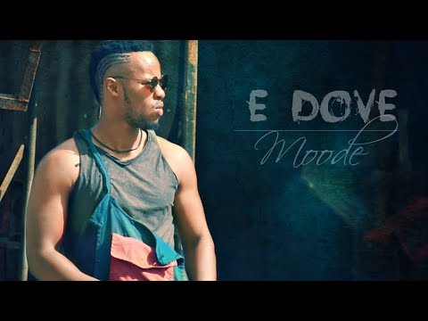 E Dove - Moode | ሙዴ - New Ethiopian Music 2018 (Official Video)