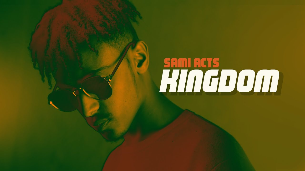 Ethiopian Music : Sami Acts (Kingdom) - New Ethiopian Music 2018(Official Video)