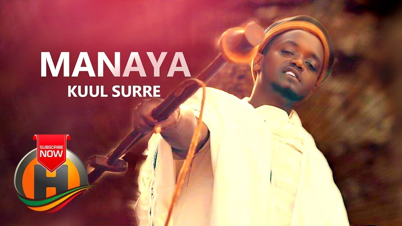Kuul Surre - Manaya - New Ethiopian Music 2019 (Official Video)